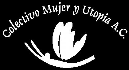 Colectivo Mujer y Utopía A.C